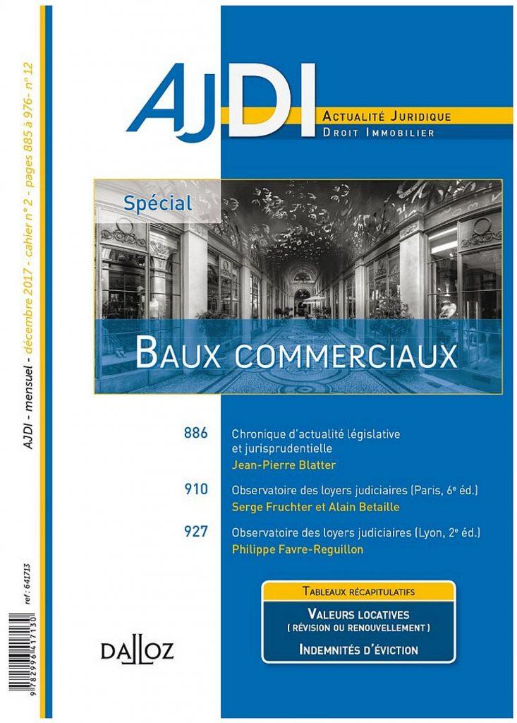 OBSERVATOIRE DES LOYERS COMMERCIAUX JUDICIAIRES - METROPOLE DE LYON - PERIODE 2008-2017 - 2ème EDITION (AJDI)