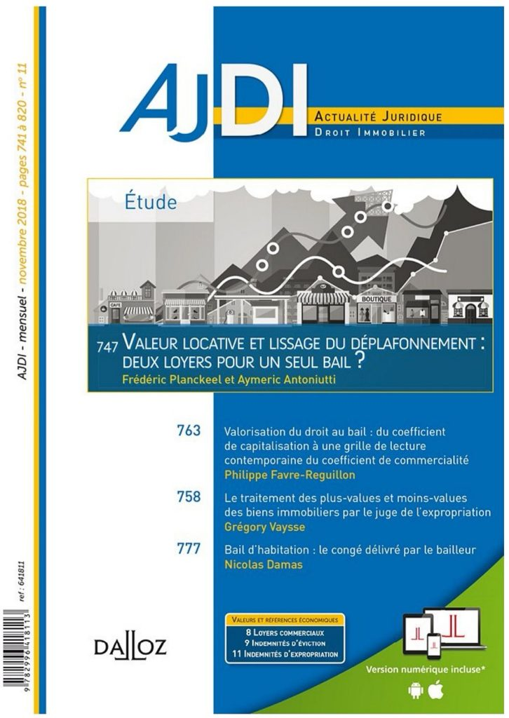 VALORISATION DU DROIT AU BAIL : DU COEFFICIENT DE CAPITALISATION À UNE GRILLE DE LECTURE CONTEMPORAINE DU COEFFICIENT DE COMMERCIALITÉ (REVUE DE JURISPRUDENCE) (AJDI)