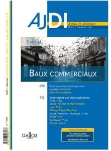 AJDI DALLOZ spécial Baux Commerciaux décembre 2018 : étude de Philippe FAVRE REGUILLON sur les décisions judiciaires de la Cour d'appel de Lyon, du TGI de Lyon et des TGI d'Annecy (74) et Vienne (38). Le Cabinet IFC EXPERTISE est un acteur de premier plan en matière de valorisation des actifs immobiliers, fonciers et commerce en région Rhône Alpes Auvergne