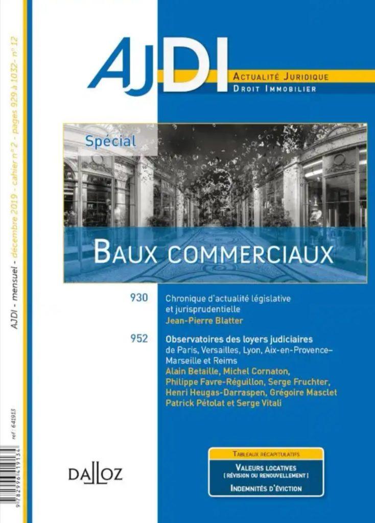 Ph. FAVRE-REGUILLON, auteur de l'Observatoire des loyers commerciaux de Lyon, 4ème édition 2019, AJDI DALLOZ