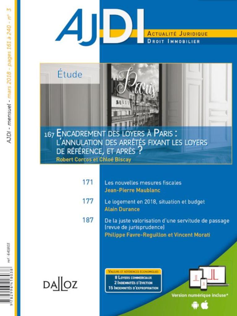 Comment valoriser une servitude de passage, étude parue dans l'AJDI Dalloz de mars 2018, co-écrite par Me Vincent MORATI, Notaire et Philippe FAVRE-REGUILLON, Expert immobilier à Lyon, Annecy et Chambéry