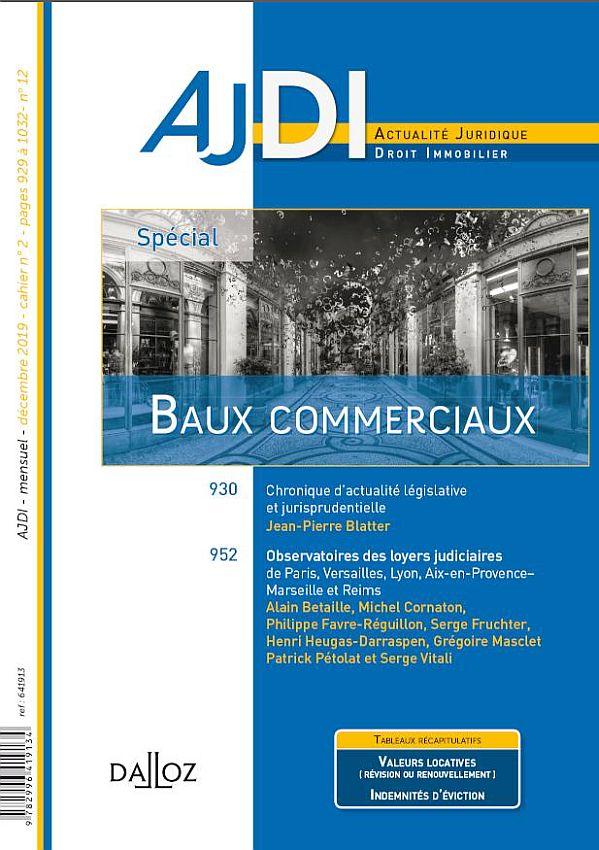 OBSERVATOIRE DES LOYERS COMMERCIAUX JUDICIAIRES - METROPOLE DE LYON ET AUTRES JURIDICTIONS REGIONALES - PERIODE 2008-2019 - 4ème EDITION (AJDI, Dalloz) | CARTOGRAPHIE EXCLUSIVE DES VALEURS PAR ARRONDISSEMENT