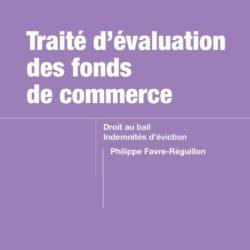 Parution du Traité d'évaluation des fonds de commerce, droit au bail et indemnités d'éviction